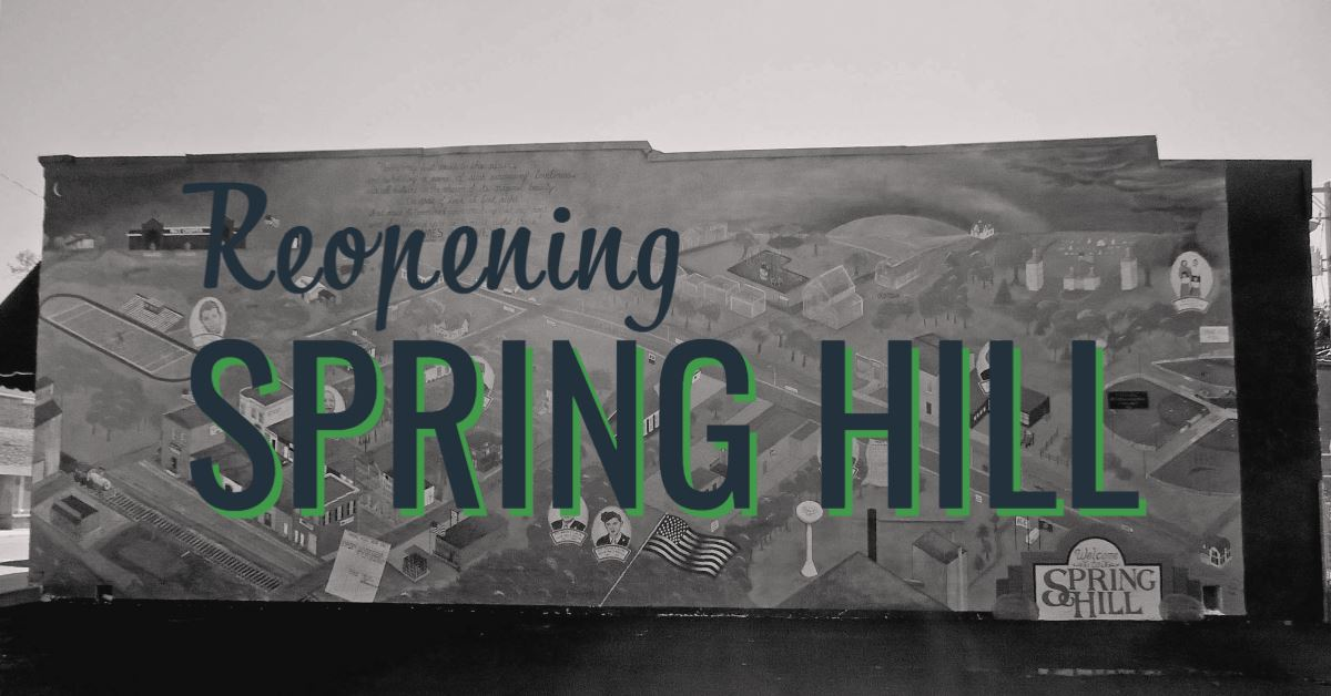 Reopening Spring Hill